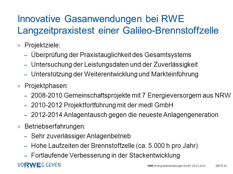 RWE Energiedienstleistungen GmbH 23.01.2013SEITE 33 > Projektziele: – Überprüfung der Praxistauglichkeit des Gesamtsystems – Untersuchung der Leistung