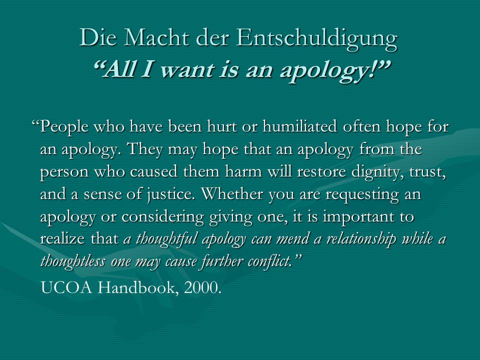 Eine effektive Entschuldigung 5.A statement of regret.