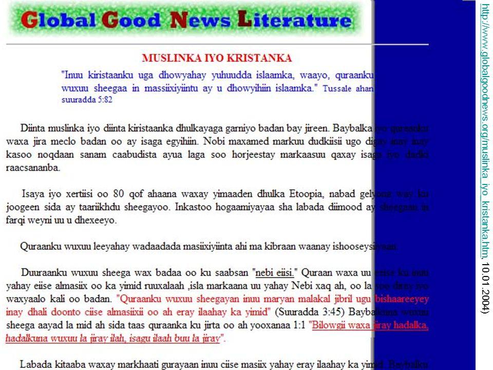 18 http://www.globalgoodnews.org/muslinka_iyo_kristanka.htmhttp://www.globalgoodnews.org/muslinka_iyo_kristanka.htm, 10.01.2004)
