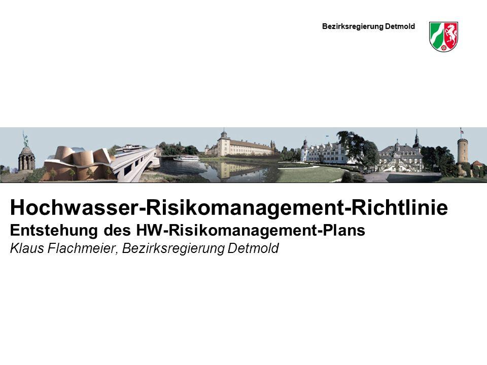 Bezirksregierung Detmold Hochwasser-Risikomanagement-Richtlinie II Klaus Flachmeier12 Vorgehensweise für Auswahl geeigneter Maßnahmen a) Bestandserhebung Wie ist der Stand in Hinsicht auf die Erreichung des formulierten Ziels.