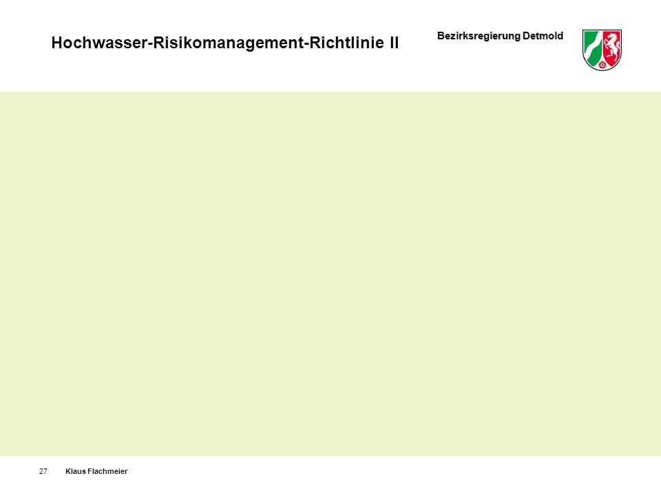 Bezirksregierung Detmold Hochwasser-Risikomanagement-Richtlinie II Klaus Flachmeier27