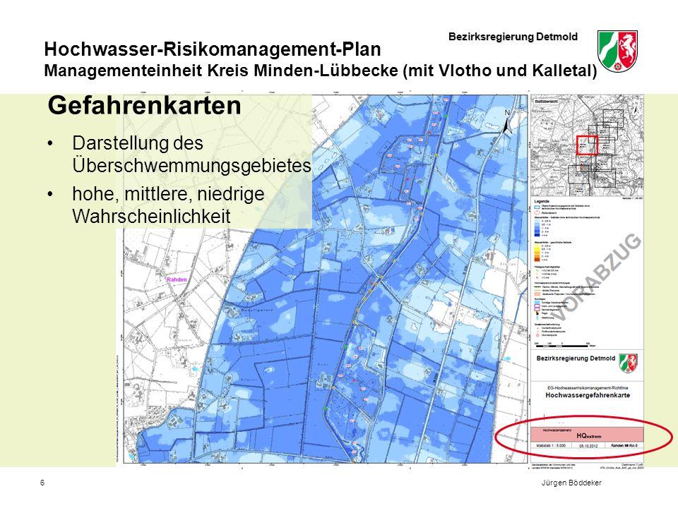 Bezirksregierung Detmold Hochwasser-Risikomanagement-Plan Managementeinheit Kreis Minden-Lübbecke (mit Vlotho und Kalletal) 6Jürgen Böddeker Gefahrenkarten Darstellung des Überschwemmungsgebietes hohe, mittlere, niedrige Wahrscheinlichkeit