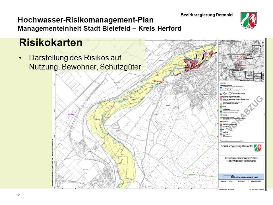 Bezirksregierung Detmold Hochwasser-Risikomanagement-Plan Managementeinheit Stadt Bielefeld – Kreis Herford 10 Risikokarten Darstellung des Risikos au