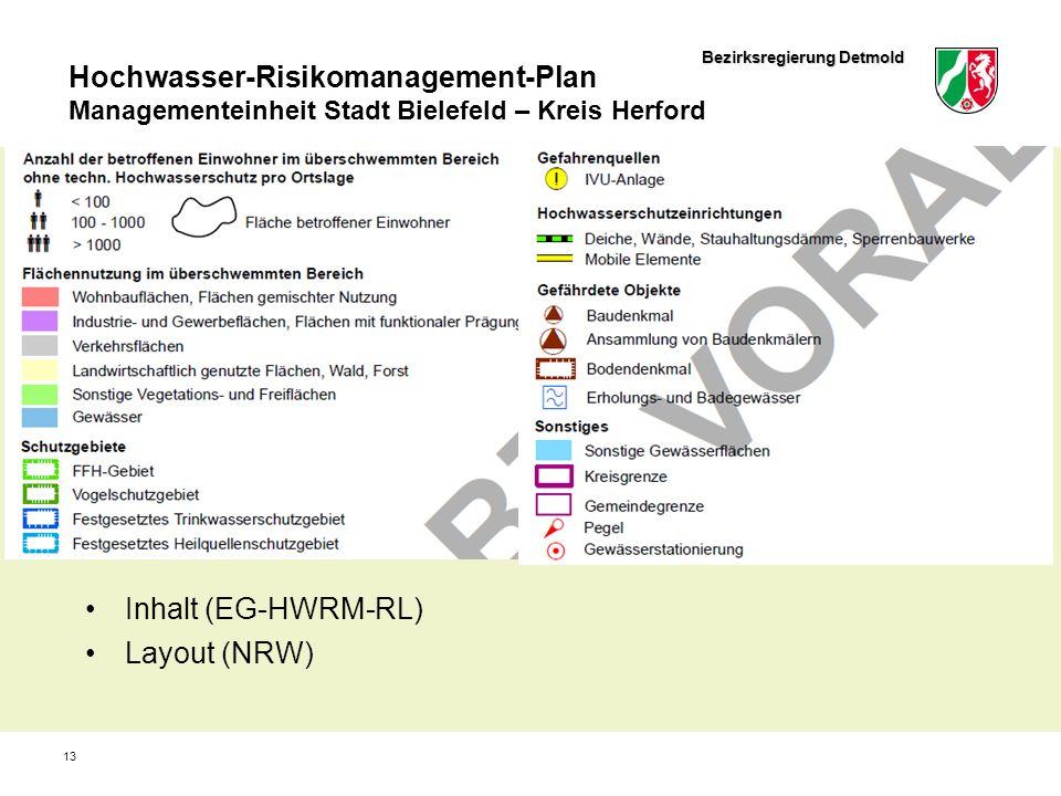 Bezirksregierung Detmold Hochwasser-Risikomanagement-Plan Managementeinheit Stadt Bielefeld – Kreis Herford 13 Inhalt (EG-HWRM-RL) Layout (NRW)