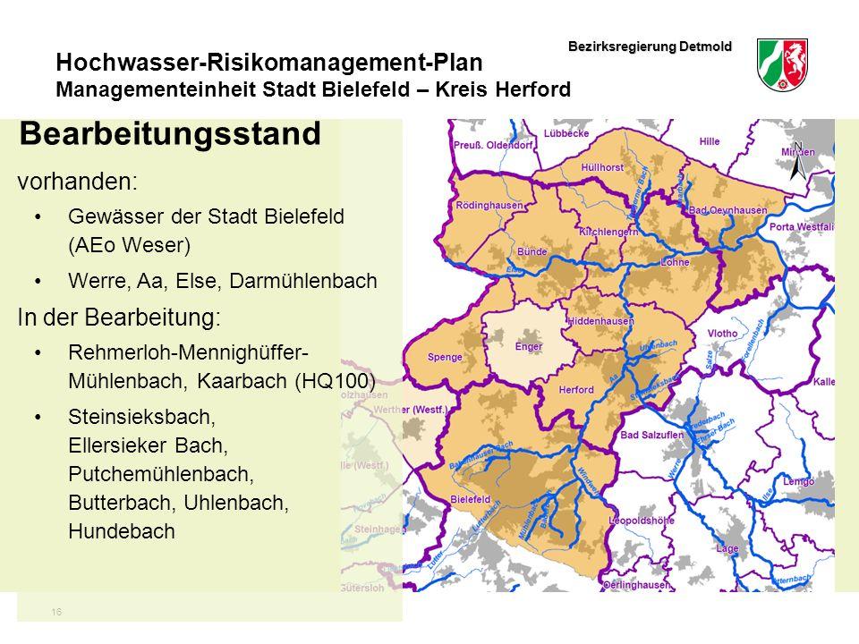Bezirksregierung Detmold Hochwasser-Risikomanagement-Plan Managementeinheit Stadt Bielefeld – Kreis Herford 16 Bearbeitungsstand vorhanden: Gewässer d