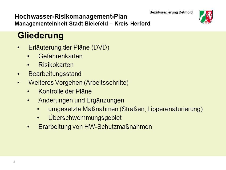 Bezirksregierung Detmold Hochwasser-Risikomanagement-Plan Managementeinheit Stadt Bielefeld – Kreis Herford 2 Gliederung Erläuterung der Pläne (DVD) G
