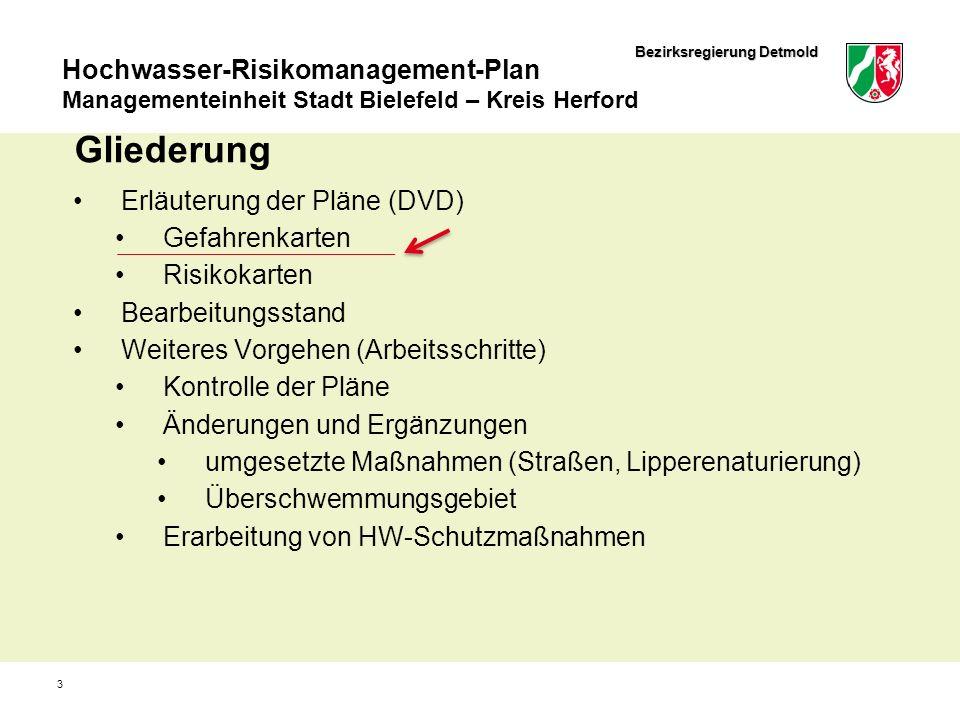 Bezirksregierung Detmold Hochwasser-Risikomanagement-Plan Managementeinheit Stadt Bielefeld – Kreis Herford 4 Gefahrenkarten Darstellung des Überschwemmungsgebietes 3 Wahrscheinlichkeiten: hohe HQ 20 mittlere = HQ 100 niedrige = EHQ