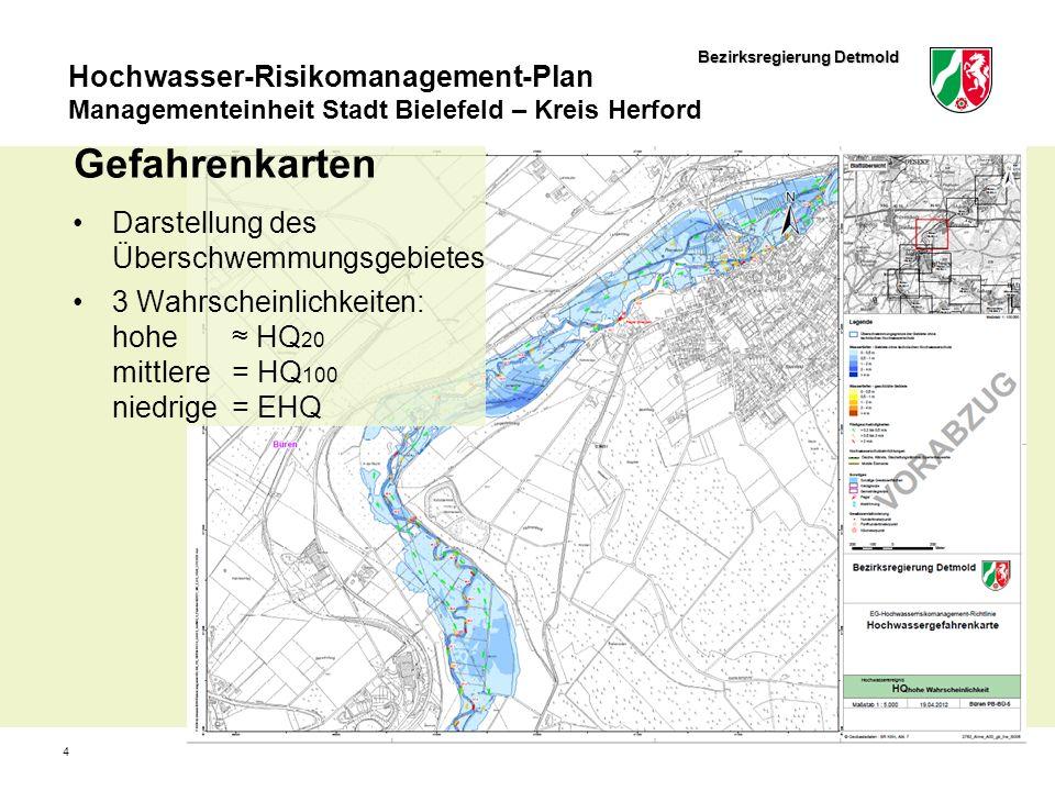 Bezirksregierung Detmold Hochwasser-Risikomanagement-Plan Managementeinheit Stadt Bielefeld – Kreis Herford 4 Gefahrenkarten Darstellung des Überschwe