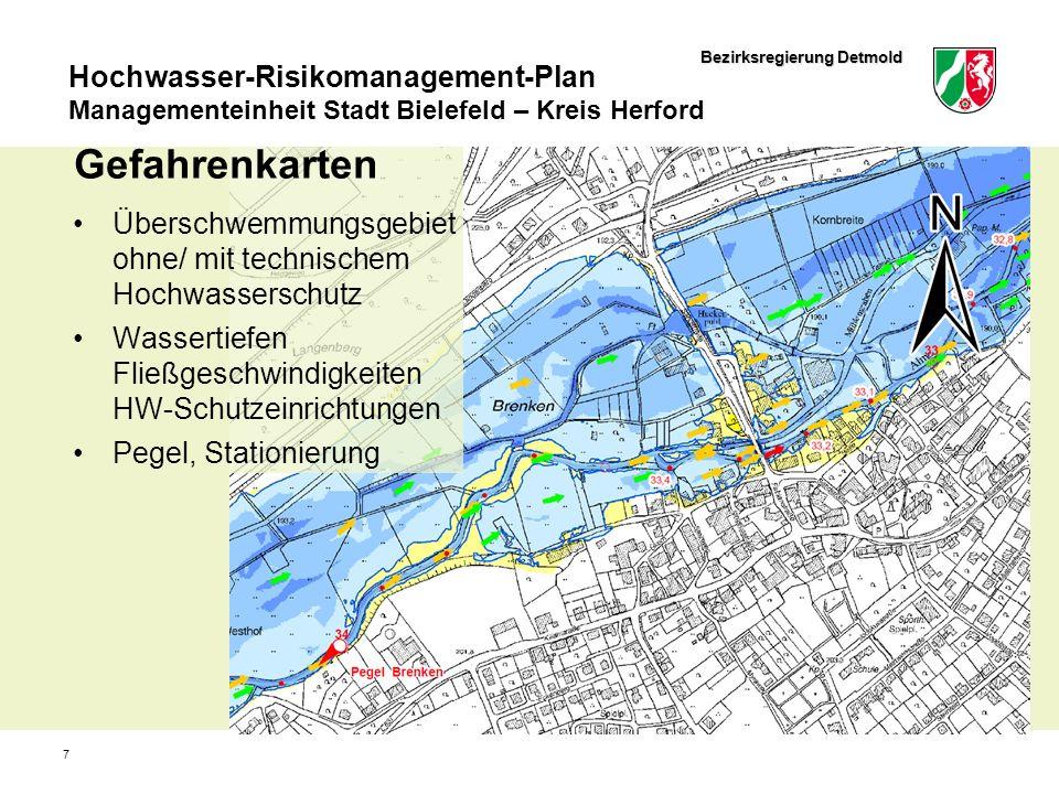 Bezirksregierung Detmold Hochwasser-Risikomanagement-Plan Managementeinheit Stadt Bielefeld – Kreis Herford 7 Gefahrenkarten Überschwemmungsgebiet ohne/ mit technischem Hochwasserschutz Wassertiefen Fließgeschwindigkeiten HW-Schutzeinrichtungen Pegel, Stationierung