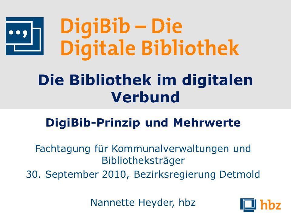 Die Bibliothek im digitalen Verbund DigiBib-Prinzip und Mehrwerte Fachtagung für Kommunalverwaltungen und Bibliotheksträger 30. September 2010, Bezirk