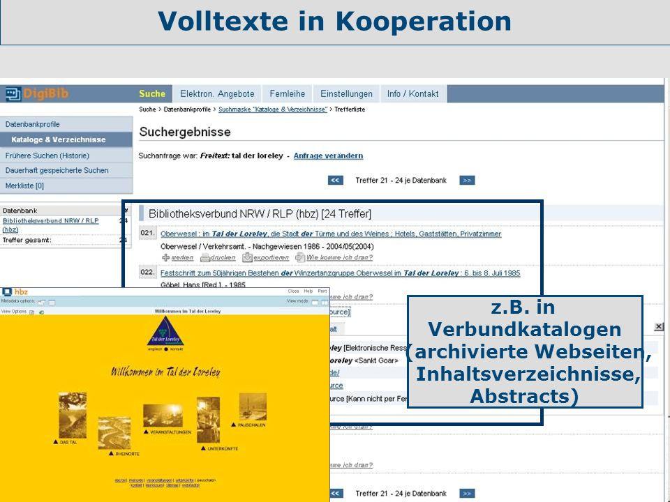 Nannette Heyder - hbz Volltexte in Kooperation z.B. in Verbundkatalogen (archivierte Webseiten, Inhaltsverzeichnisse, Abstracts)