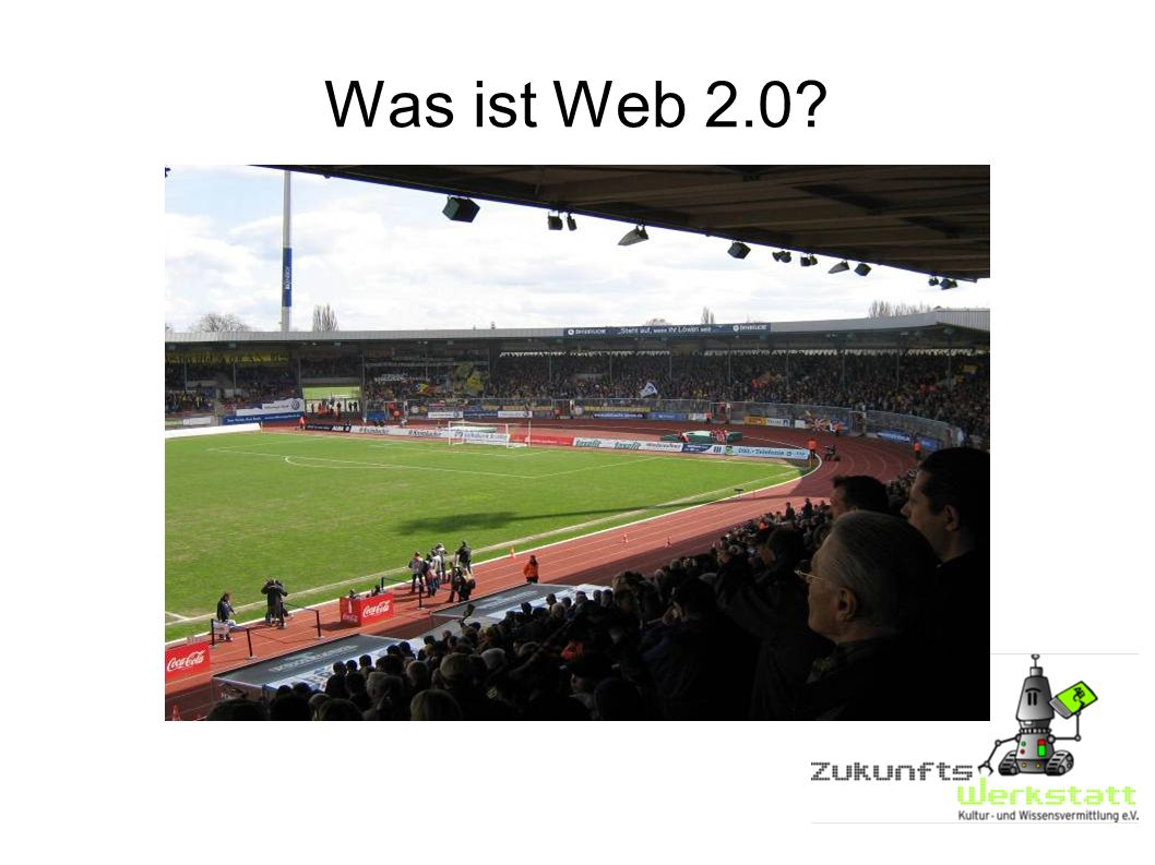 Was ist Web 2.0?