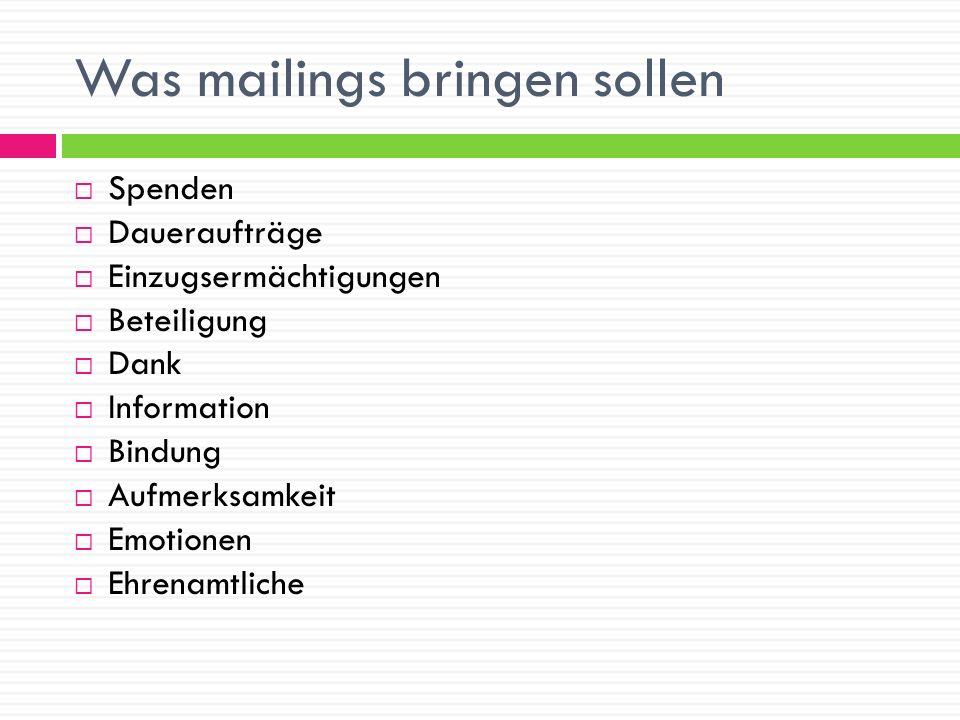 Was mailings bringen sollen Spenden Daueraufträge Einzugsermächtigungen Beteiligung Dank Information Bindung Aufmerksamkeit Emotionen Ehrenamtliche