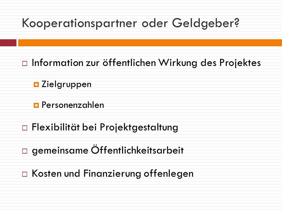 Kooperationspartner oder Geldgeber.