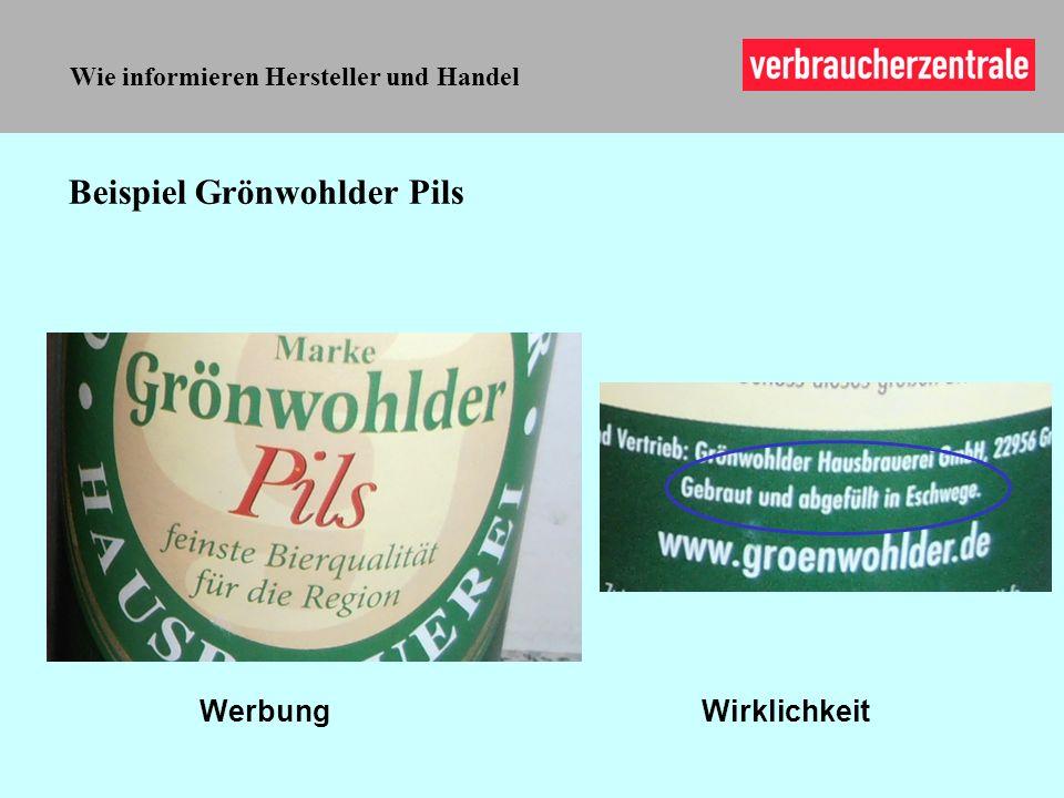 Wie informieren Hersteller und Handel Beispiel Grönwohlder Pils WerbungWirklichkeit