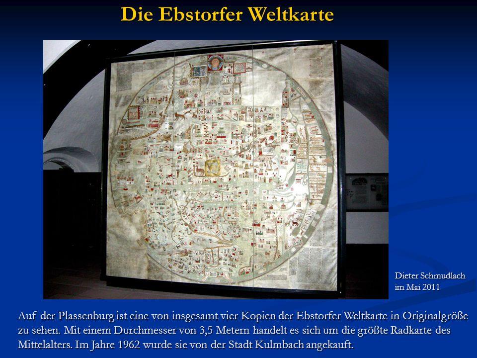 Die Ebstorfer Weltkarte Auf der Plassenburg ist eine von insgesamt vier Kopien der Ebstorfer Weltkarte in Originalgröße zu sehen. Mit einem Durchmesse