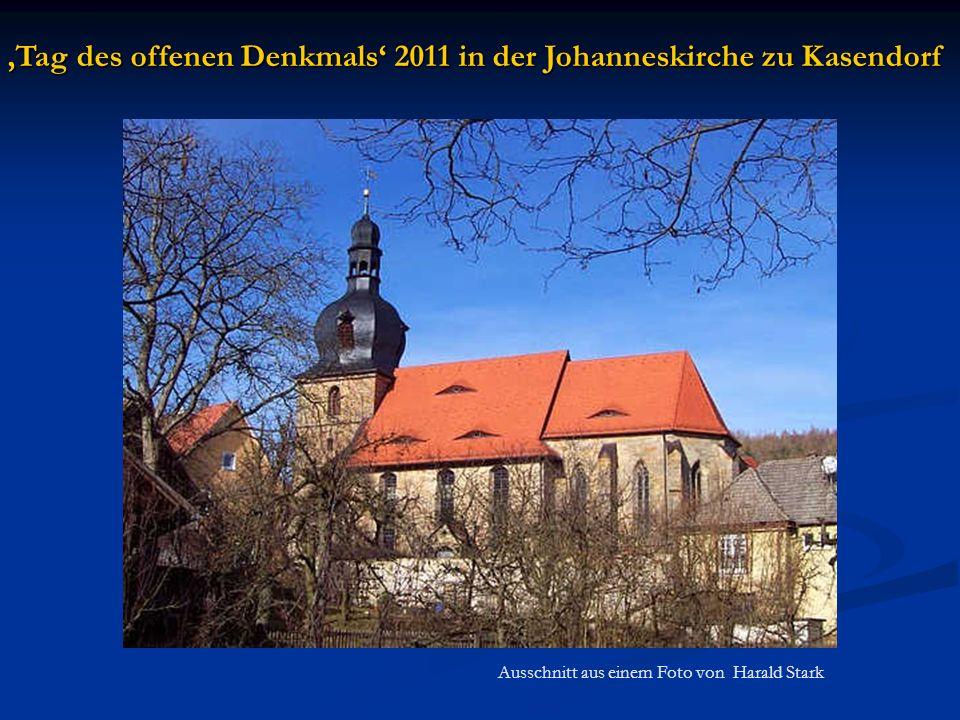 Die Johanneskirche in Kasendorf Turm: vor 1400 Langschiff: 1700 Chor: vor 1500 Grundriss der Kirche (Gebessler S.