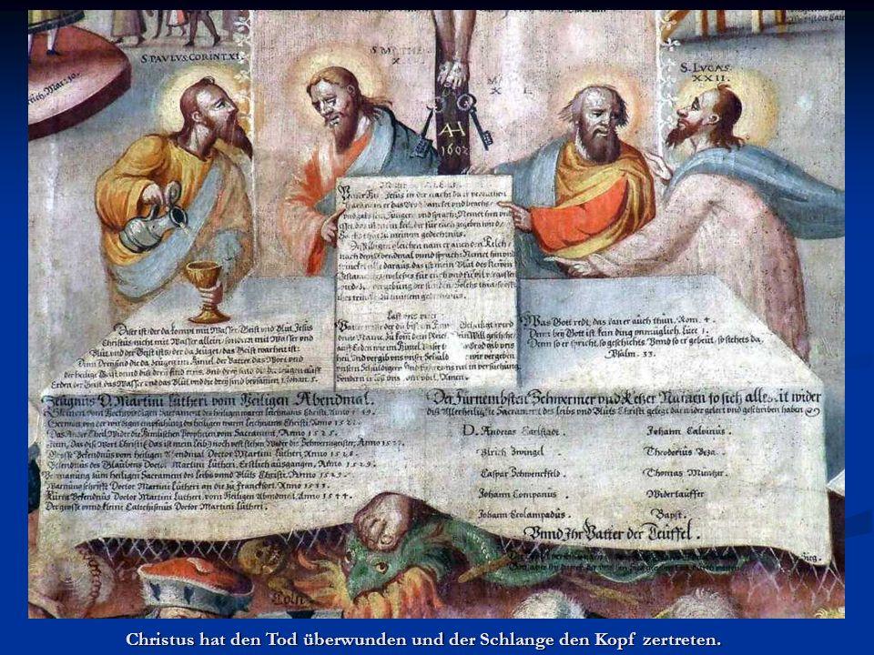 Christus hat den Tod überwunden und der Schlange den Kopf zertreten.