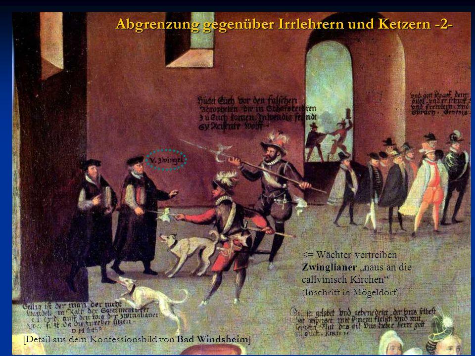 [Detail aus dem Konfessionsbild von Bad Windsheim] <= Wächter vertreiben Zwinglianer naus an die callvinisch Kirchen (Inschrift in Mögeldorf) Abgrenzung gegenüber Irrlehrern und Ketzern -2-