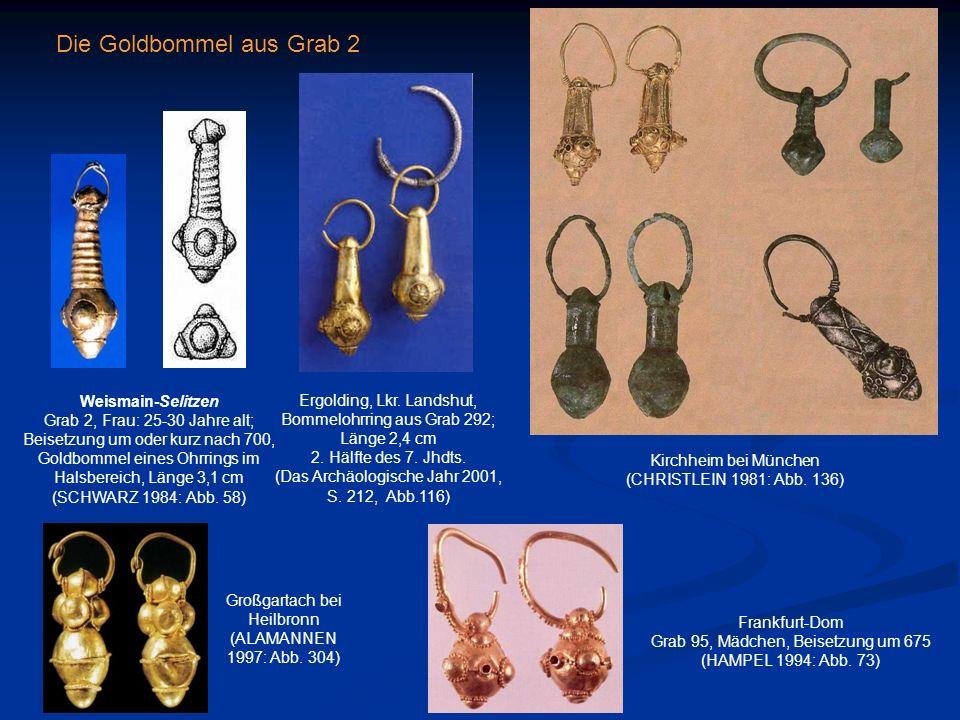 Weismain-Selitzen Grab 2, Frau: 25-30 Jahre alt; Beisetzung um oder kurz nach 700, Goldbommel eines Ohrrings im Halsbereich, Länge 3,1 cm (SCHWARZ 198