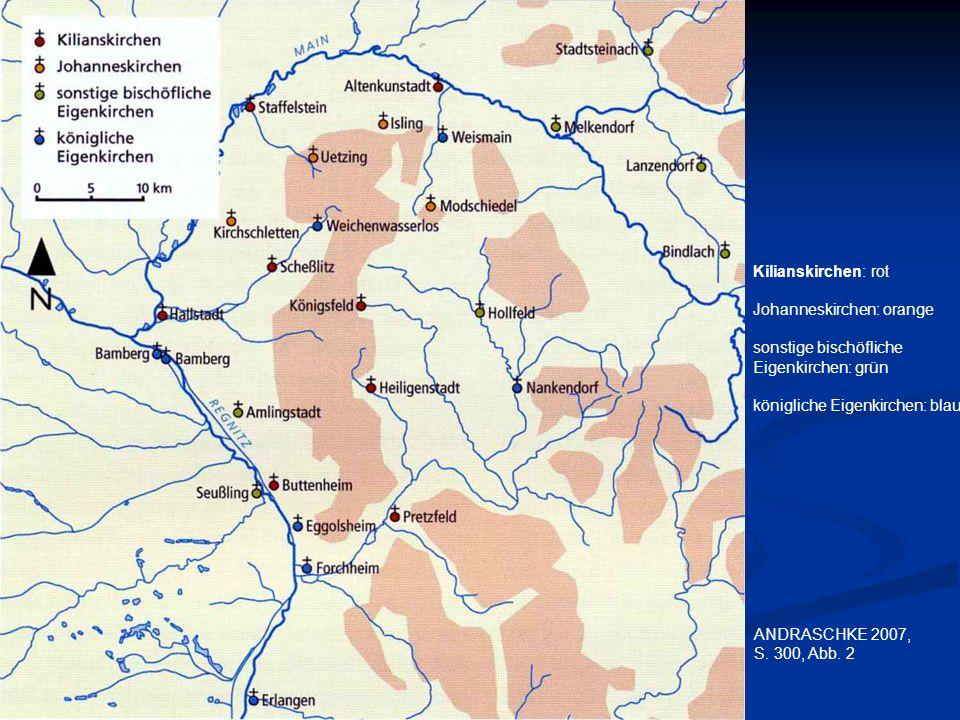 ANDRASCHKE 2007, S. 300, Abb. 2 Kilianskirchen: rot Johanneskirchen: orange sonstige bischöfliche Eigenkirchen: grün königliche Eigenkirchen: blau