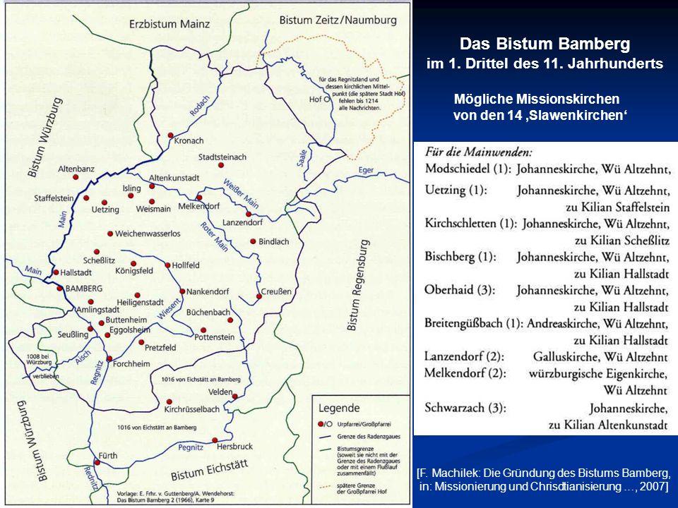Das Bistum Bamberg im 1. Drittel des 11. Jahrhunderts [F. Machilek: Die Gründung des Bistums Bamberg, in: Missionierung und Chrisdtianisierung …, 2007