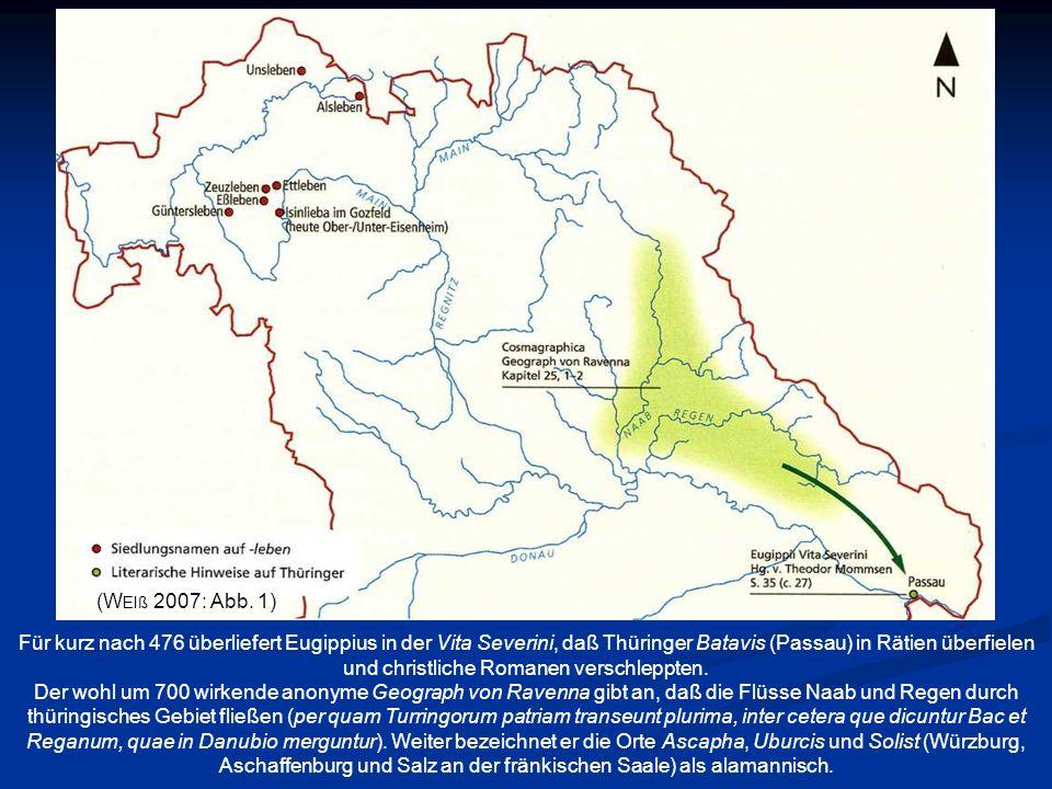 Für kurz nach 476 überliefert Eugippius in der Vita Severini, daß Thüringer Batavis (Passau) in Rätien überfielen und christliche Romanen verschleppte