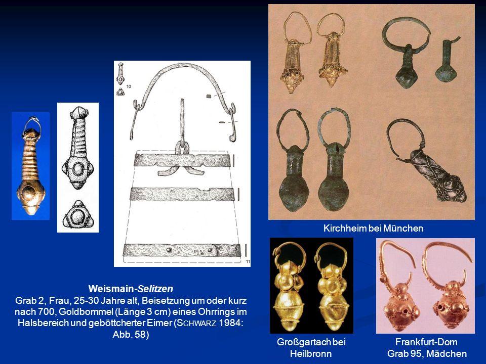 Weismain-Selitzen Grab 2, Frau, 25-30 Jahre alt, Beisetzung um oder kurz nach 700, Goldbommel (Länge 3 cm) eines Ohrrings im Halsbereich und geböttche