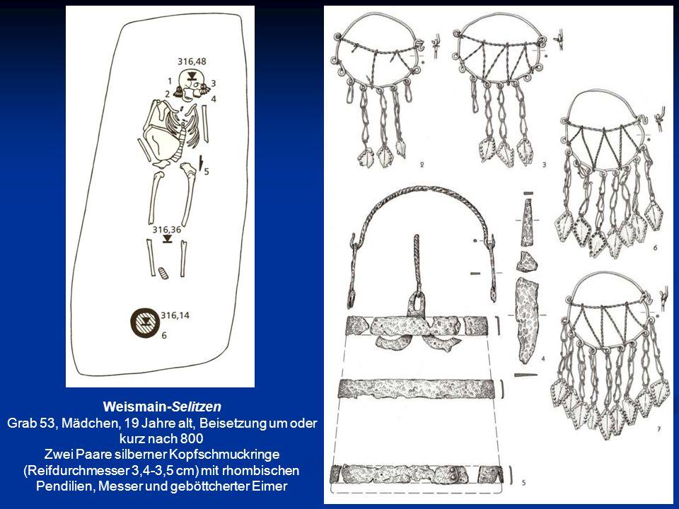 Weismain-Selitzen Grab 53, Mädchen, 19 Jahre alt, Beisetzung um oder kurz nach 800 Zwei Paare silberner Kopfschmuckringe (Reifdurchmesser 3,4-3,5 cm)