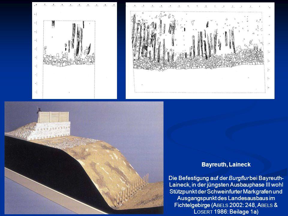 Bayreuth, Laineck Die Befestigung auf der Burgflur bei Bayreuth- Laineck, in der jüngsten Ausbauphase III wohl Stützpunkt der Schweinfurter Markgrafen