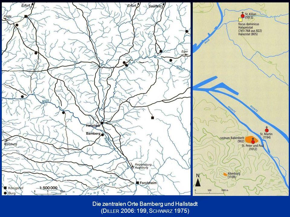 Die zentralen Orte Bamberg und Hallstadt (D ILLER 2006: 199, S CHWARZ 1975)