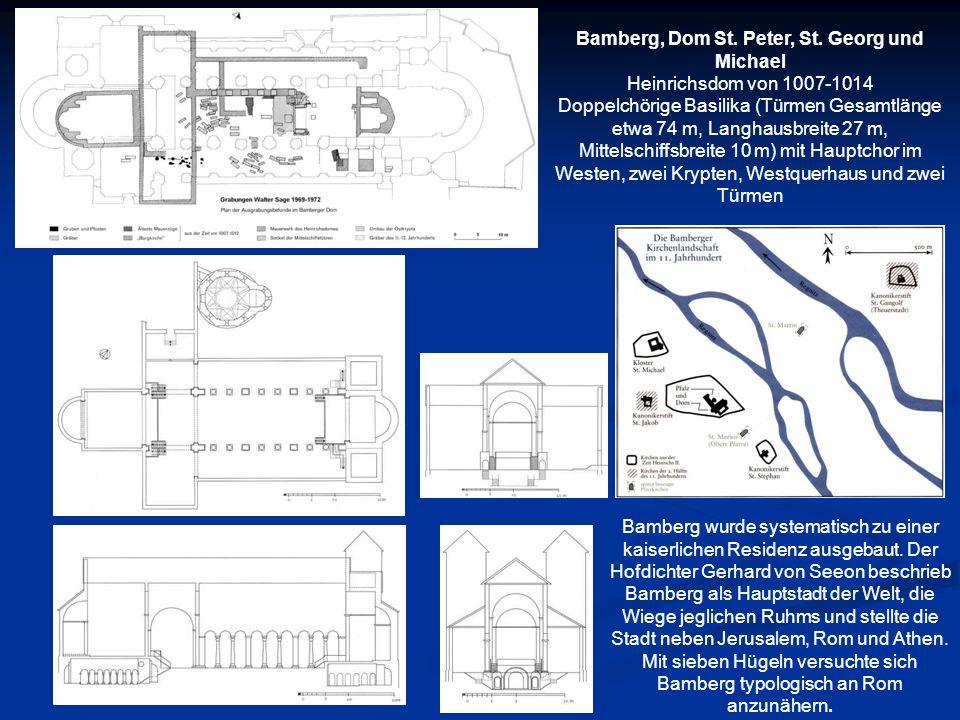 Bamberg, Dom St. Peter, St. Georg und Michael Heinrichsdom von 1007-1014 Doppelchörige Basilika (Türmen Gesamtlänge etwa 74 m, Langhausbreite 27 m, Mi