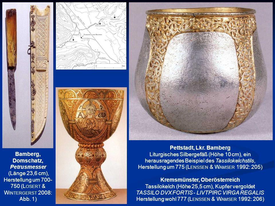 Pettstadt, Lkr. Bamberg Liturgisches Silbergefäß (Höhe 10 cm), ein herausragendes Beispiel des Tassilokelchstils, Herstellung um 775 (L ENSSEN & W AMS