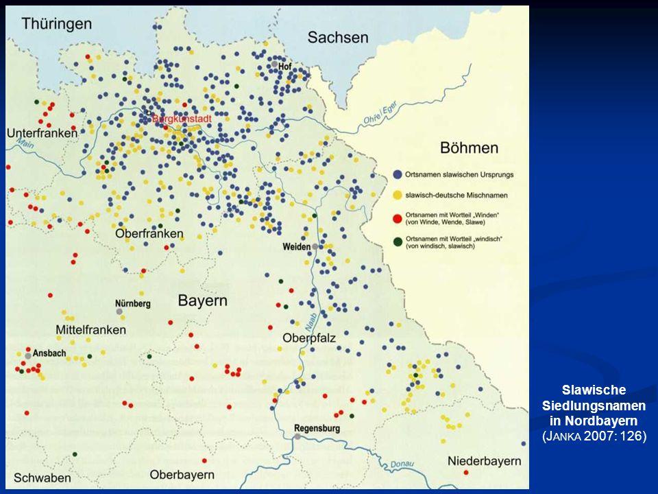 Slawische Siedlungsnamen in Nordbayern (J ANKA 2007: 126)