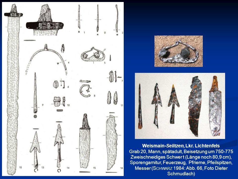 Weismain-Selitzen, Lkr. Lichtenfels Grab 20, Mann, spätadult, Beisetzung um 750-775 Zweischneidiges Schwer t (Länge noch 80,9 cm), Sporengarnitur, Feu