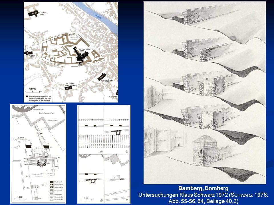Bamberg, Domberg Untersuchungen Klaus Schwarz 1972 (S CHWARZ 1976: Abb. 55-56, 64, Beilage 40,2)