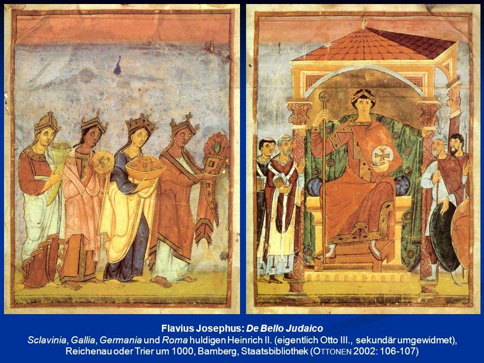 Flavius Josephus: De Bello Judaico Sclavinia, Gallia, Germania und Roma huldigen Heinrich II. (eigentlich Otto III., sekundär umgewidmet), Reichenau o