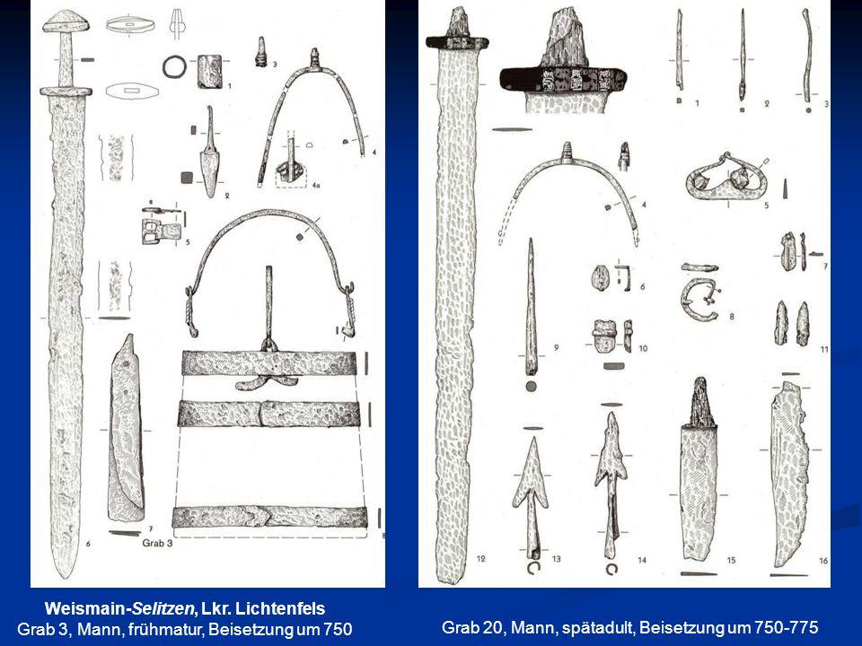 Weismain-Selitzen, Lkr. Lichtenfels Grab 3, Mann, frühmatur, Beisetzung um 750 Grab 20, Mann, spätadult, Beisetzung um 750-775