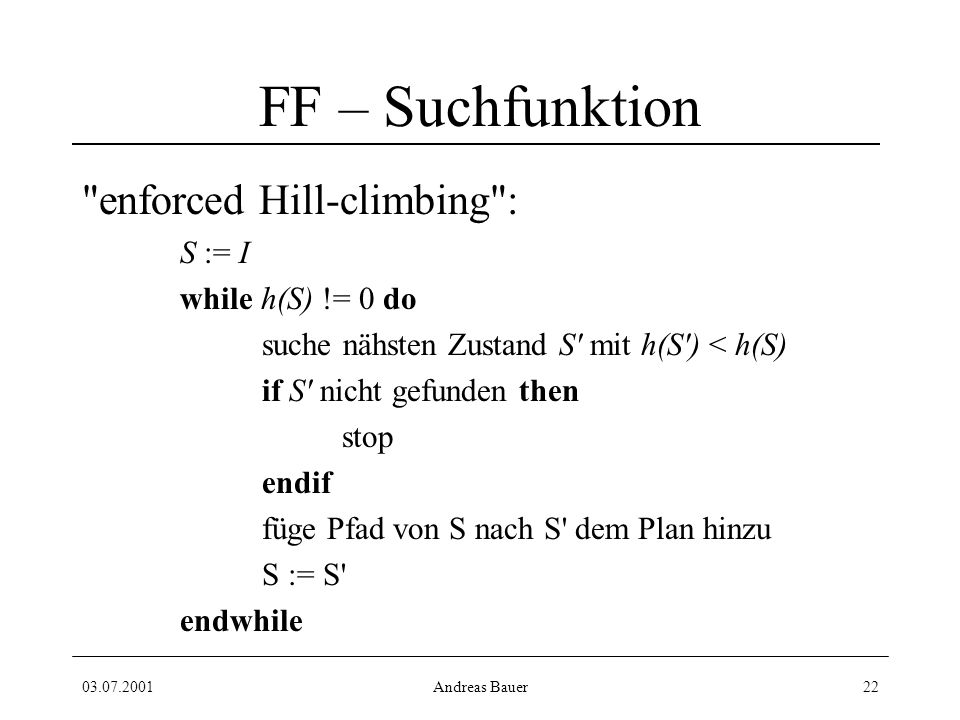 03.07.2001Andreas Bauer22 FF – Suchfunktion