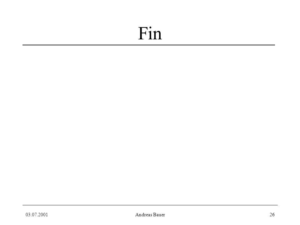 03.07.2001Andreas Bauer26 Fin