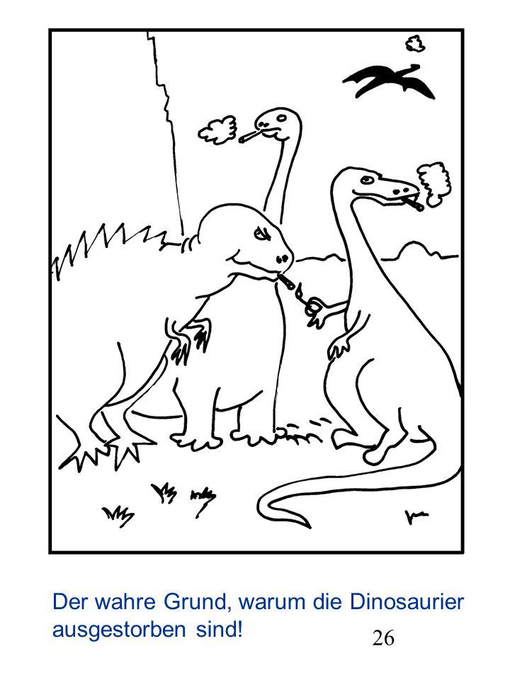 26 Der wahre Grund, warum die Dinosaurier ausgestorben sind!