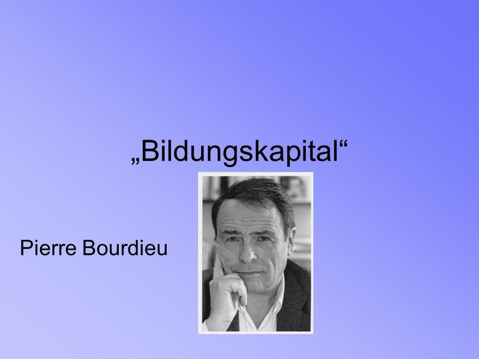 Bildungskapital Pierre Bourdieu