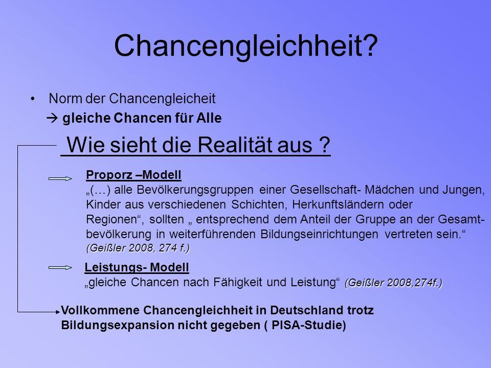 Chancengleichheit? Norm der Chancengleicheit gleiche Chancen für Alle Wie sieht die Realität aus ? Proporz –Modell (…) alle Bevölkerungsgruppen einer