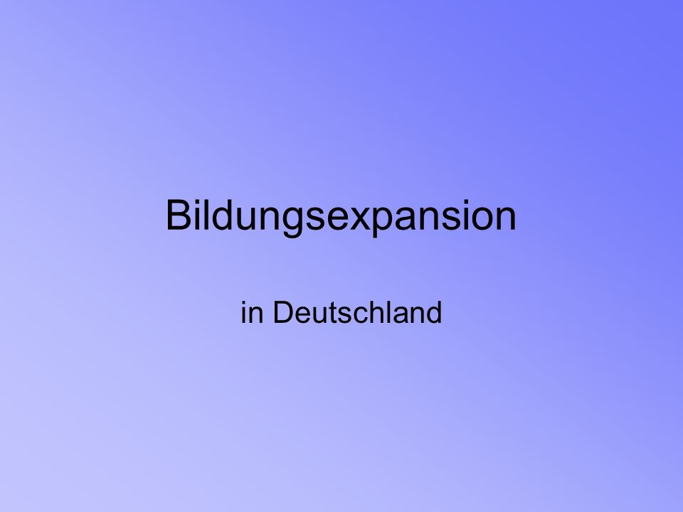 Bildungsexpansion in Deutschland
