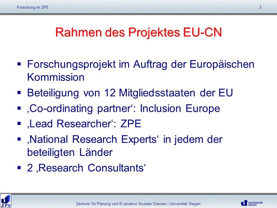 Rahmen des Projektes EU-CN Forschungsprojekt im Auftrag der Europäischen Kommission Beteiligung von 12 Mitgliedsstaaten der EU Co-ordinating partner: