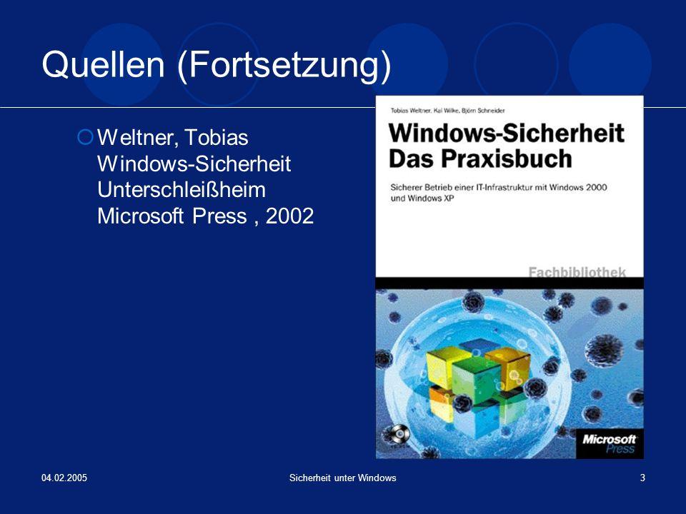 04.02.2005Sicherheit unter Windows14 Windows-Sicherheitsmechanismen: Datenverläßlichkeit, Zugriffs- und Überwachungssicherheit Zertifikate stellen die Authentizität von E-Mails und Dokumenten sicher Digitale Signaturen ersetzen die Unterschrift des Anwenders