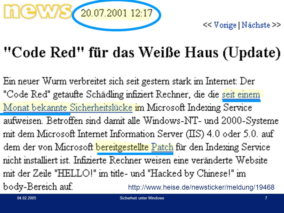 04.02.2005Sicherheit unter Windows8 http://www.tecchannel.de/news/allgemein/6449/ Praxisbeispiel: Code Red
