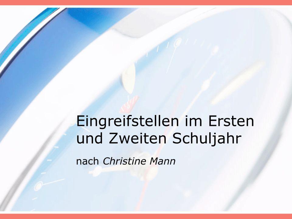 Eingreifstellen im Ersten und Zweiten Schuljahr nach Christine Mann