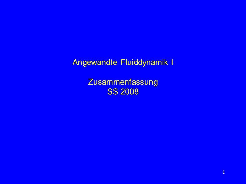 1 Angewandte Fluiddynamik I Zusammenfassung SS 2008