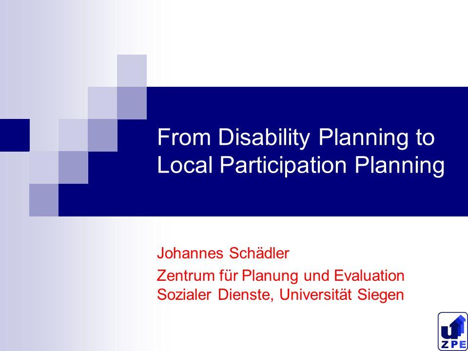 Entwicklung der Behindertenhilfeplanung Developments in Disability Planning Anstaltsmodell des 19.